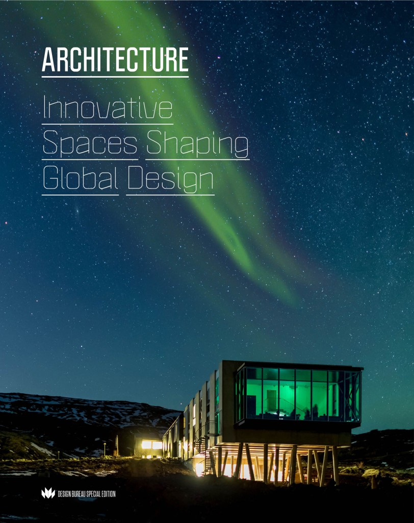 ARCHITECTURE - Innovative Spaces Shaping Global Design